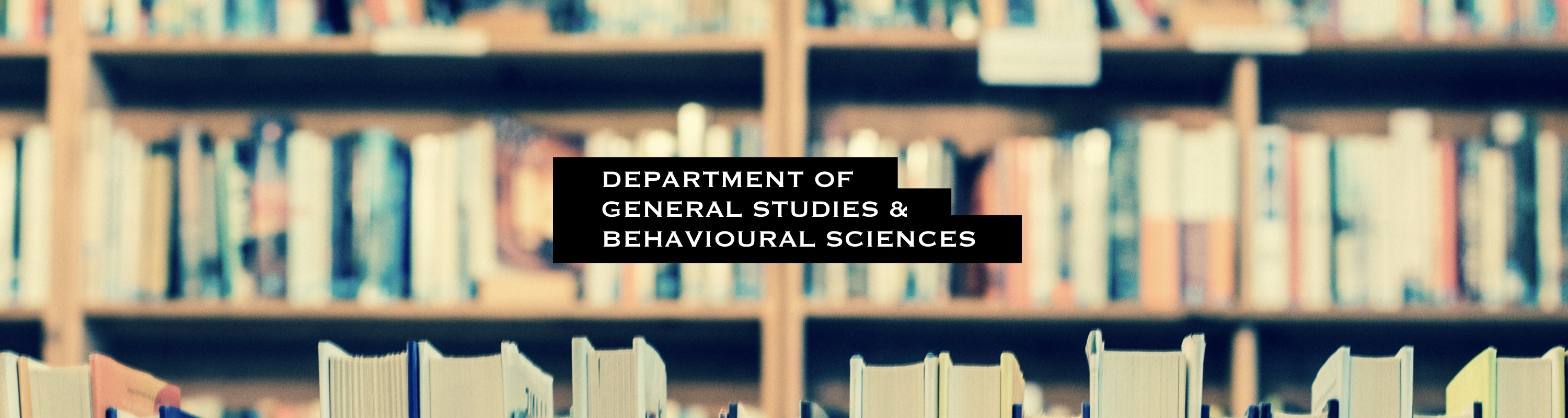 Department of General Studies and Behavioral Sciences