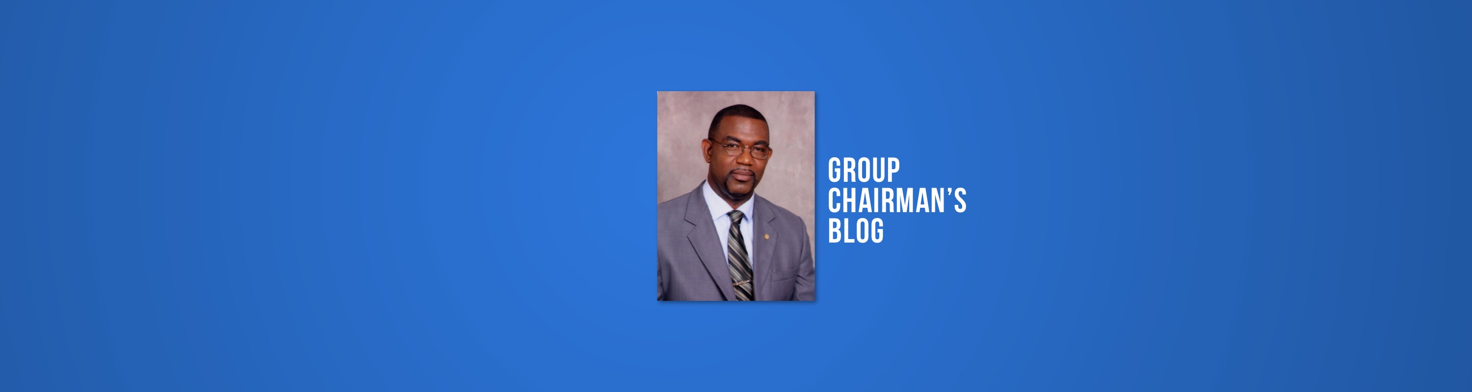 Group Chairman's Blog