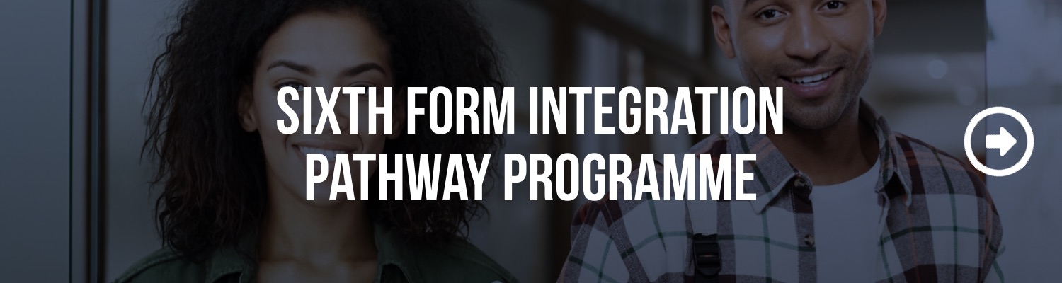 Sixth Form Integration Pathway Programme