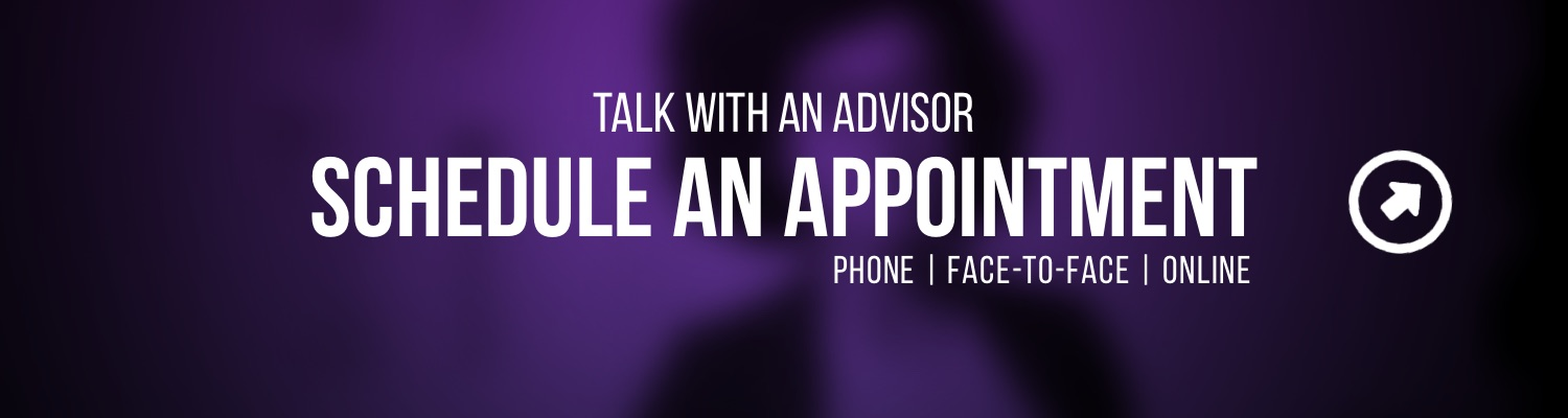 Talk with an Advisor - Schedule an appointment