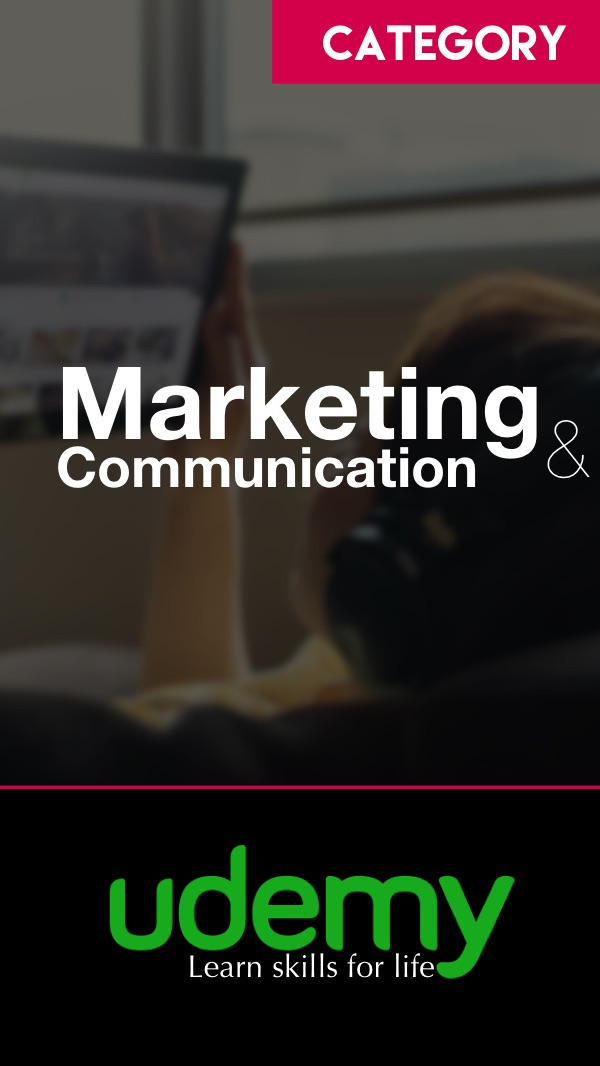 Marketing & Communications Courses at Udemy
